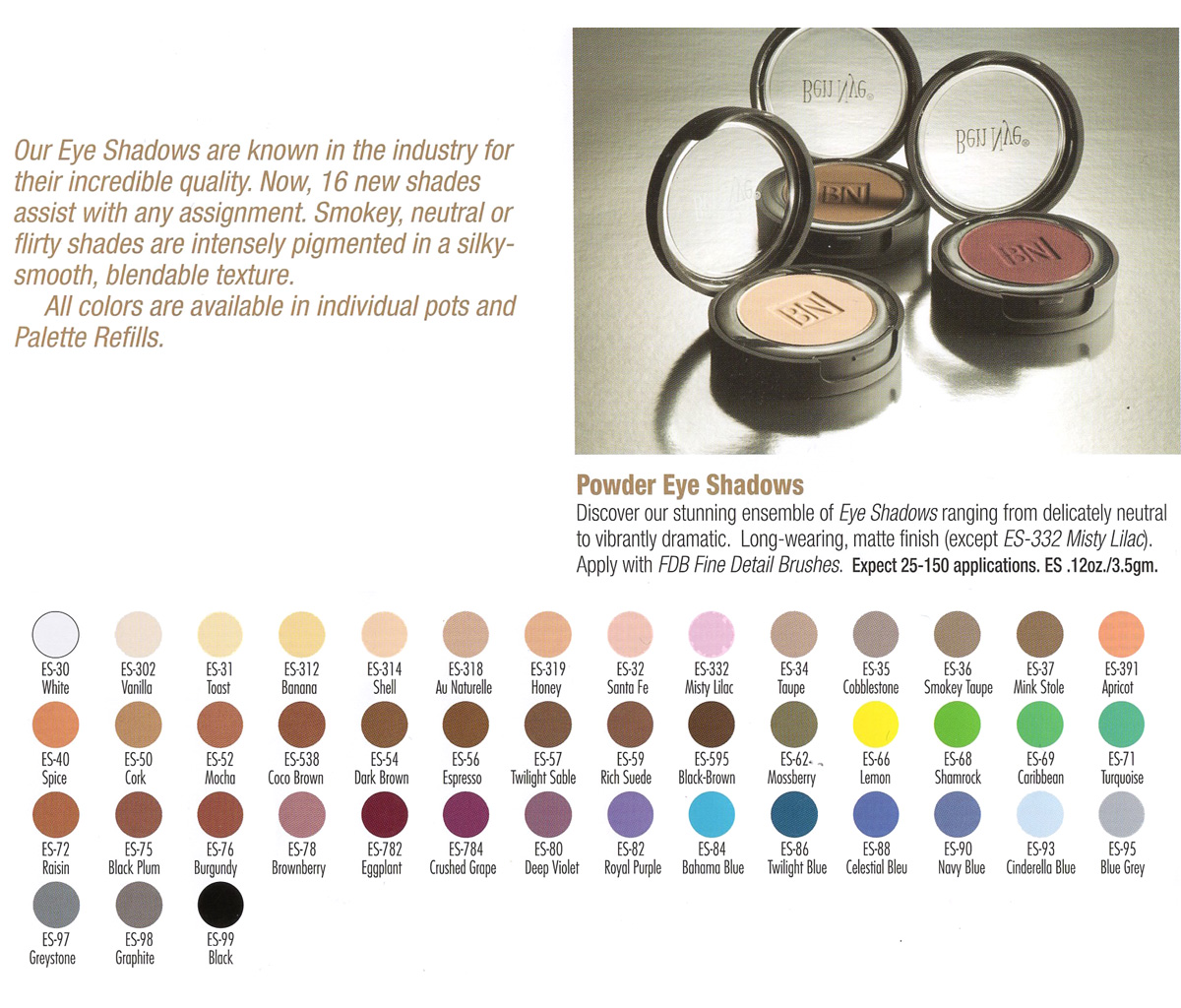Ben Nye - Powder Eye Shadows